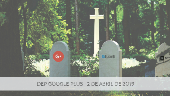 GooglePlusCierra2deabril2019